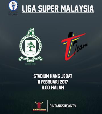 Melaka Vs T-Team 11 Februari 2017