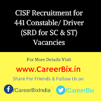 CISF Recruitment for 441 Constable/ Driver (SRD for SC & ST) Vacancies
