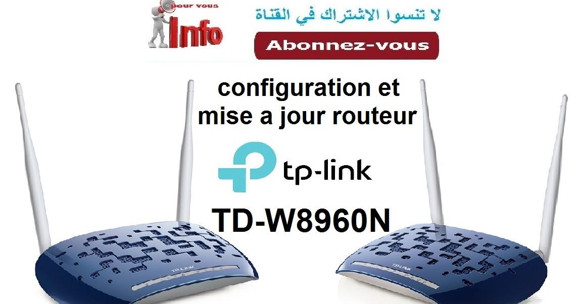 configuration et mise a jour routeur tp link td w8960n arabe maroc info pour vous. Black Bedroom Furniture Sets. Home Design Ideas