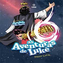 Baixar CD Gospel As Aventuras de Luke - Guardião do Livro - Pr. Lucas