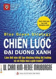 Chiến Lược Đại Dương Xanh - W.Chan Kim, Renée Mauborgne