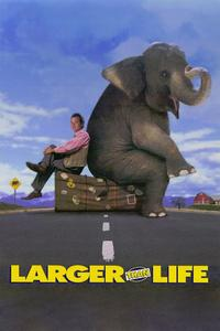 Watch Larger Than Life Online Free in HD