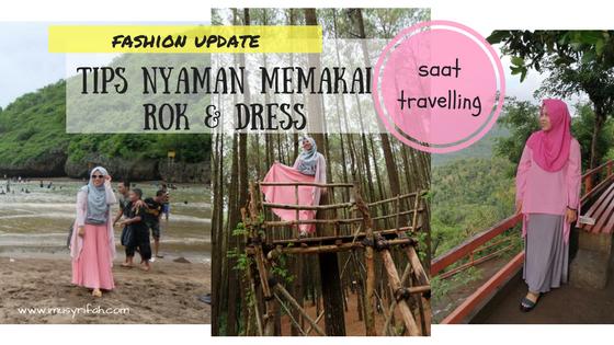 Fashion update: Tips Nyaman Memakai Rok Dan Dress Saat Travelling