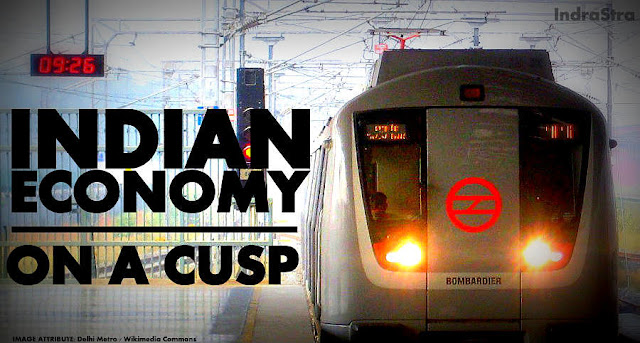 THE PAPER | The Indian Economy : On a Cusp