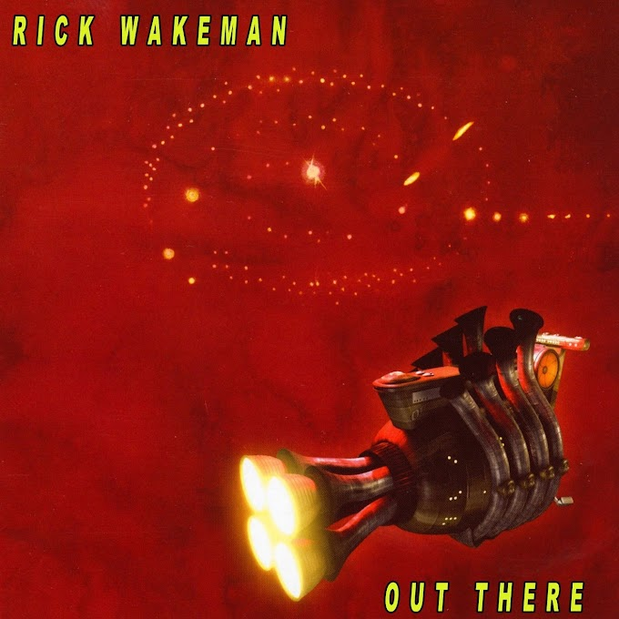 Rick Wakeman - Out There (2003)