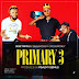 "DOWNLOAD MUSIC: Sese Tripple Ft. Crossmoney & Quda Kossi - ""Primary 3"""