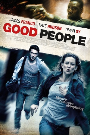 Good People (2014) 300MB Full Hindi Dual Audio Movie Download 480p Bluray thumbnail