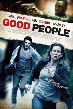 Good People (2014) 750MB Full Hindi Dual Audio Movie Download 720p Bluray thumbnail
