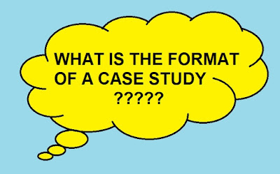 FORMAT OF A CASE STUDY