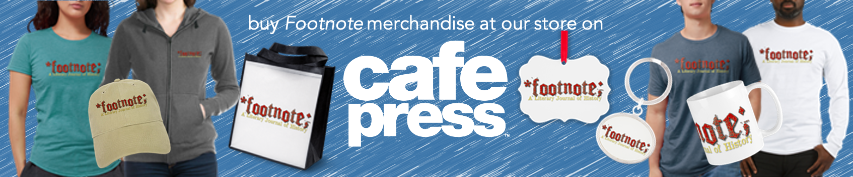 Buy Footnote merchandise at Cafe Press