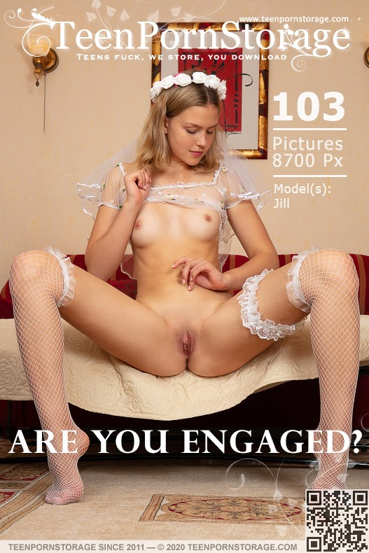 [TeenPornStorage] Jill - Are You Engaged