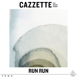 Cazzette Ft. Morgan Bosman - Run Run Lyrics