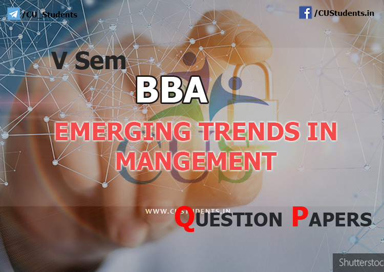 5sem BBA Emerging Trends in Management Previous Question Papers