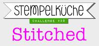 http://stempelkueche-challenge.blogspot.com/2016/03/stempelkuche-challenge-39-stitched.html