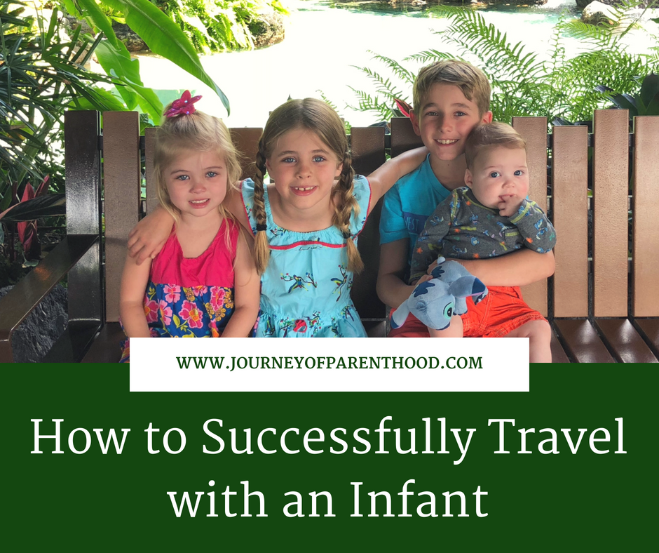 How to Successfully Travel with an Infant