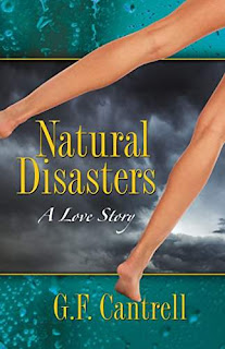 Natural Disasters, A Love Story - a romance by Geraldine Cantrell