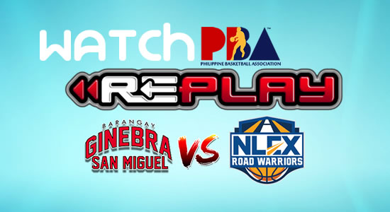 Video List: Ginebra vs NLEX game replay February 3, 2018 PBA Philippine Cup