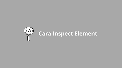 cara inspect element di chrome android
