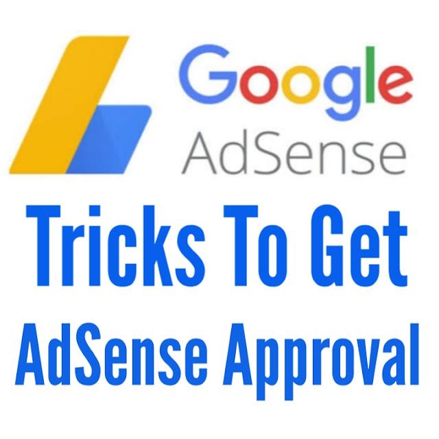 Secret  For AdSense Approval Tricks in 2021