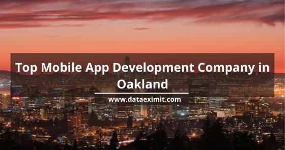 Top Mobile App Development Company in Oakland