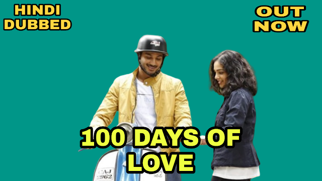 100 Days of Love (Hindi Dubbed)
