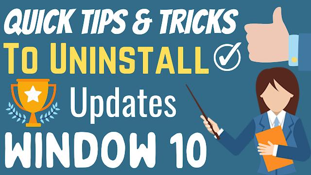 QUICK METHODS : How to Uninstall Updates on window 10 | Tezadvise.com