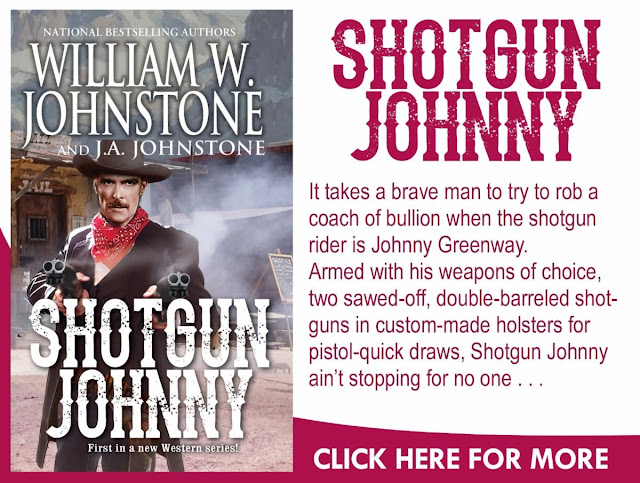 https://williamjohnstonebooks.com/product/1-shotgun-johnny-new-series-releases-february-2020/