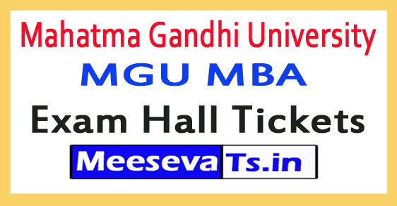 Mahatma Gandhi University MGU MBA Exam Hall Tickets 2018