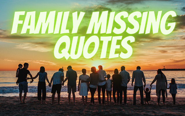 family missing quotes