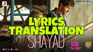 Shayad Lyrics in English   With Translation   – Love Aaj Kal   Arijit Singh