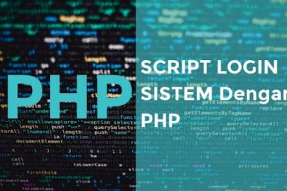 Script Login Sistem dengan PHP