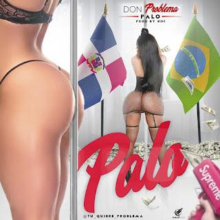 Don Problema – Palo
