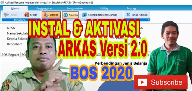 Cara instal dan Aktivasi ARKAS 2020 Versi 2.0 | TUTORIAL ARKAS 2020 | Aplikasi RKAS Terbaru