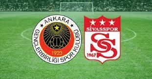 Gençlerbirliği Sivasspor Maçını bedava kesintisiz izle