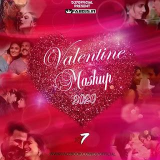 VALENTINE MASHUP 2020 - DJ7OFFICIAL