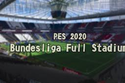 Bundesliga Full Stadium Pack - PES 2020