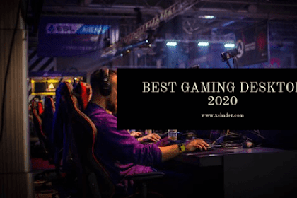 Best Gaming Desktop 2020