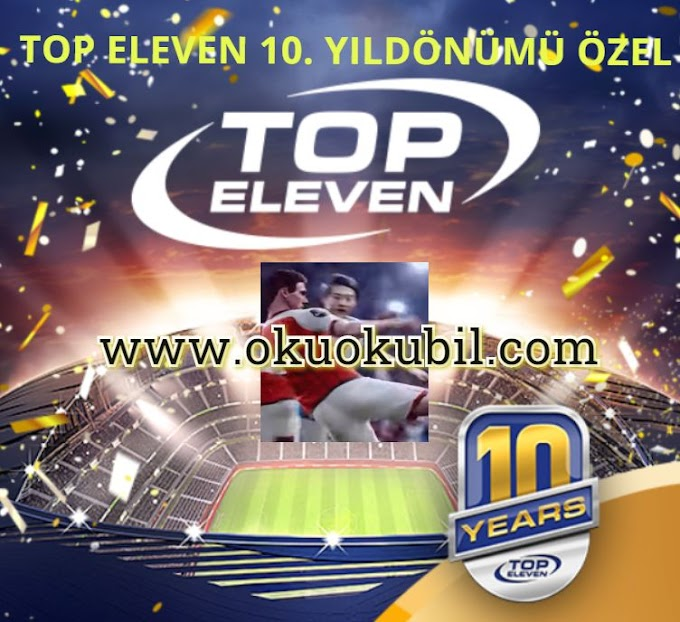 Top Eleven 2020 v 10.0 Yeni 10. Yıldönümüne Özel Mod İndir 2020