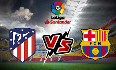 أتلتيكو مدريد و برشلونة بث مباشر