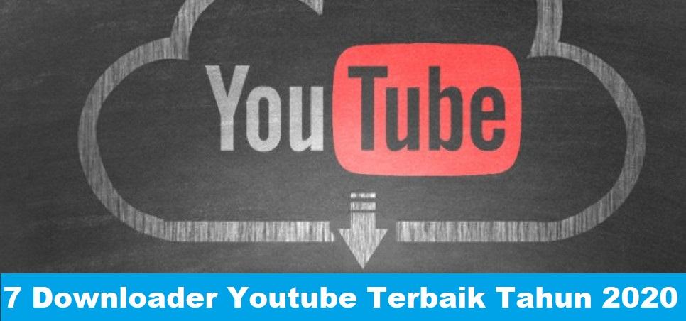 7 Downloader Youtube Terbaik Tahun 2020