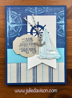 Stampin' Up! Come Sail Away Designer Paper ~ Sailing Home Projects ~ 2019-2020 Annual Catalog  ~ www.juliedavison.com