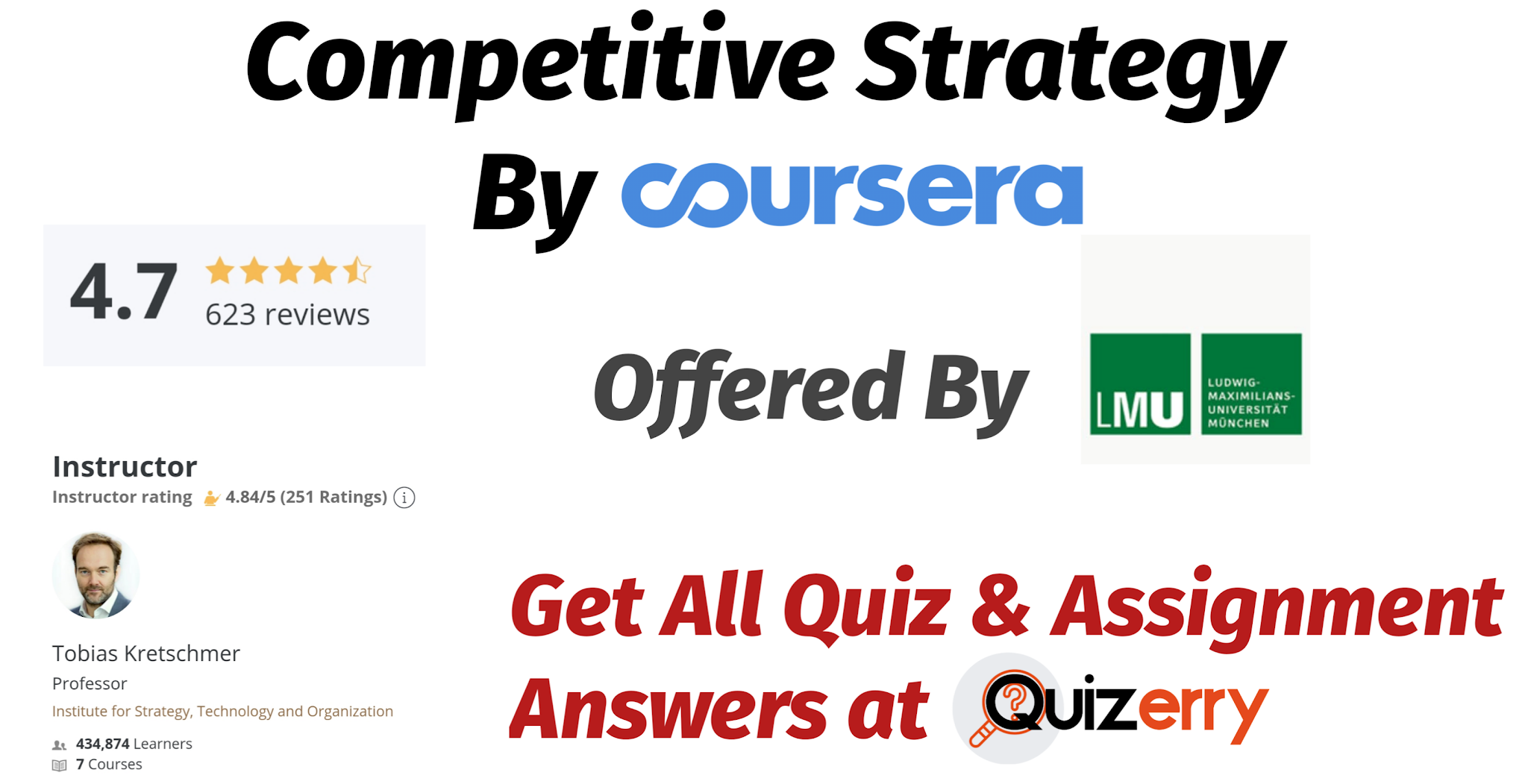 Competitive Strategy - Coursera Quiz Answer 100% Correct Answers.