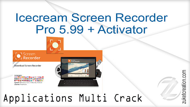 Icecream Screen Recorder Pro 5.99 + Activator