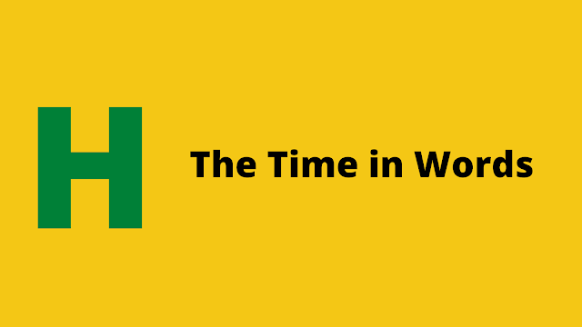 HackerRank The Time in Words problem solution
