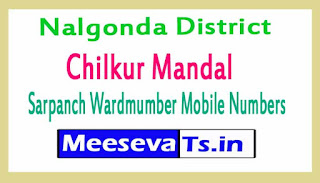 Chilkur Mandal Sarpanch Wardmumber Mobile Numbers List Part II Nalgonda District in Telangana State