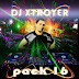 Dj Xtroyer Pack 16 (Febrero 2017)