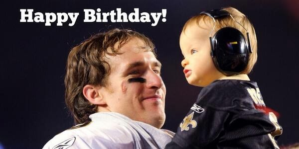 http://www.neworleanssaints.com/news-and-events/article-1/Happy-Birthday-Drew-Brees/18058cc0-d988-4d08-a59f-a40ada34998d