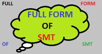 SMT Full Form