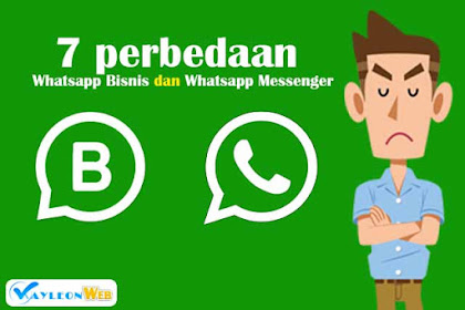 7 perbedaan Whatsapp  Bisnis dan Whatsapp Mesenger