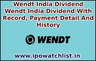 Wendt India Dividend
